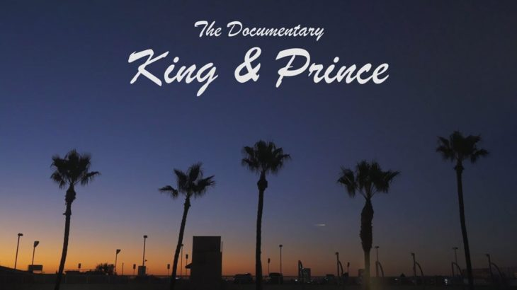 King & Prince【初回限定盤B】特典映像 アメリカ武者修行「The Documentary – King & Prince in America-」ダイジェスト