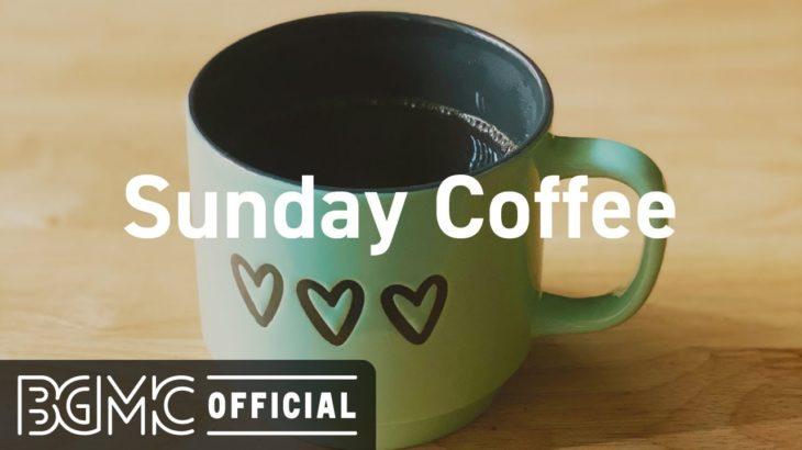 Sunday Coffee: Smooth November Jazz – Relax Coffee Jazz & Bossa Nova Music for Good Mood